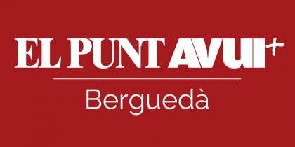 El Punt Avui – Berguedà